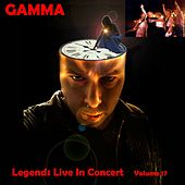 Legends Live In Concert Vol. 17 by Gamma