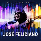 All Time Best: José Feliciano by Jose Feliciano