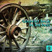 Country Back in the Past, Vol. 3 by Various Artists