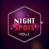 Night Spots, Vol. 2 by Various Artists