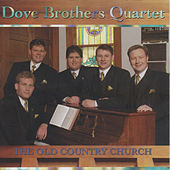 The Old Country Church by The Dove Brothers