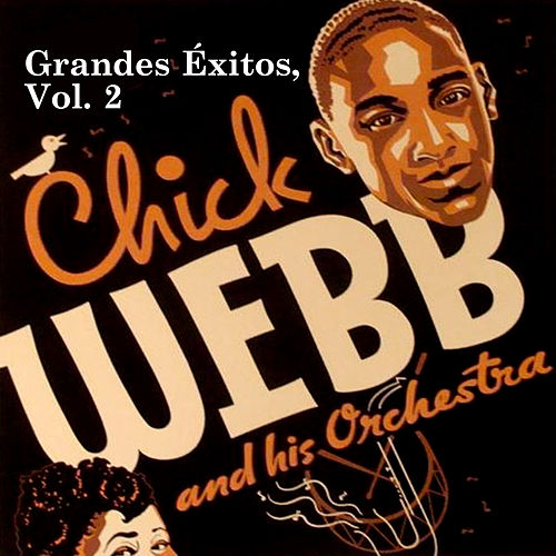 Grandes Éxitos, Vol. 2 by Chick Webb