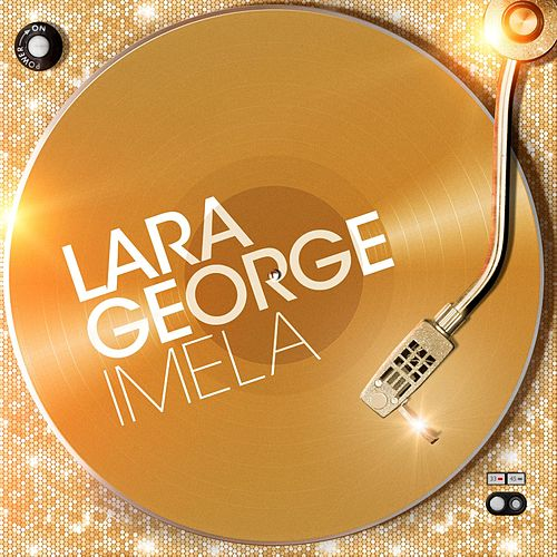 Imela by Lara George