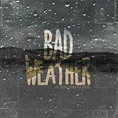 Bad Weather by In Her Own Words