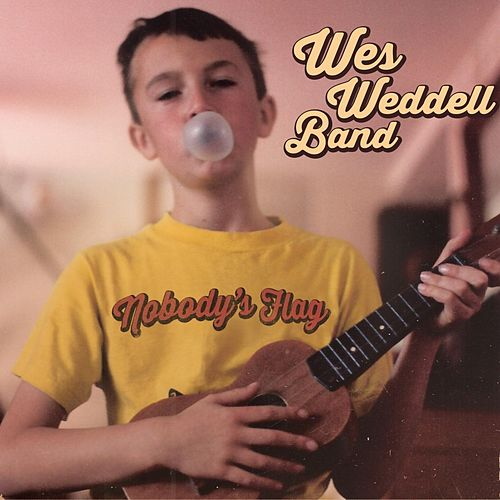 Nobody's Flag by Wes Weddell