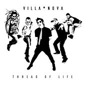 Thread of Life by Villanova