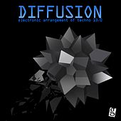 Diffusion 13.0 - Electronic Arrangement of Techno by Various Artists