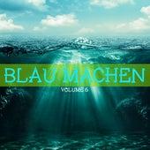 Blau machen, Vol. 7 by Various Artists