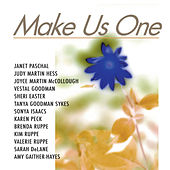Make Us One-Women's Expressions Of God's Mercy by Various Artists