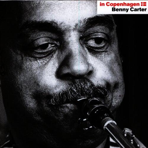 In Copenhagen - Benny Carter by Benny Carter