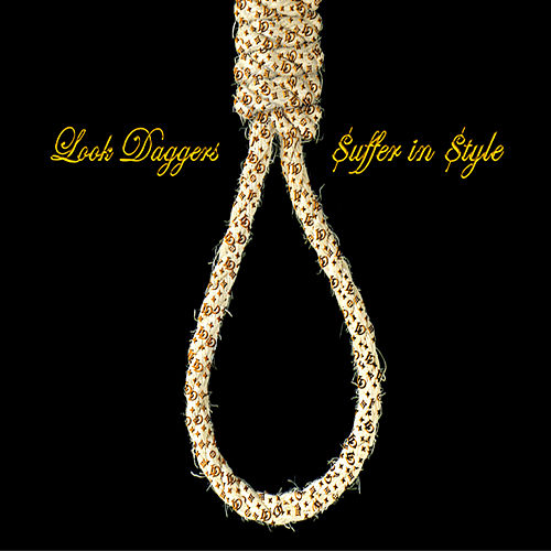 Suffer In Style by Look Daggers