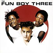 Fun Boy Three by Fun Boy Three