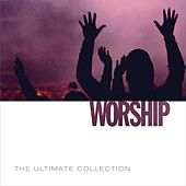 The Ultimate Collection - Worship by