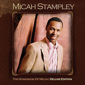 Songbook Of Micah - Deluxe Edition by Various Artists