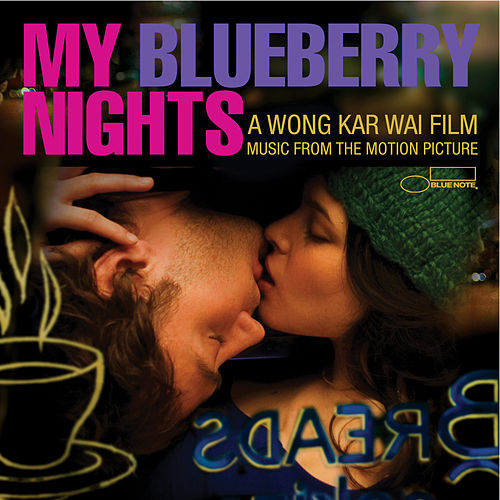 My Blueberry Nights - Music From The Motion Picture by Various Artists