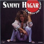 Turn Up The Music! by Sammy Hagar