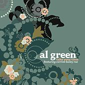 Take Your Time by Al Green