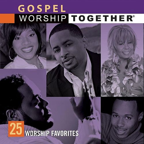 Gospel: 25 Worship Favorites by Various Artists