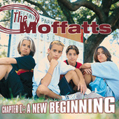 Chapter 1: A New Beginning by The Moffatts