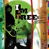 I Am Free Worship Collection von Various Artists