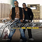 Call Me Mr. Pac Man (Mixtape) by H-Town