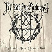 Absolute Hope Absolute Hell by Fit For An Autopsy