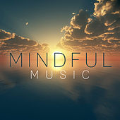 Mindful Music by Various Artists