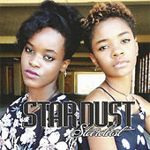 Stardust by Stardust