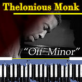 Off Minor by Thelonious Monk