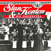 Stan Kenton & His Orchestra Vol 5  (1945-47) by Various Artists