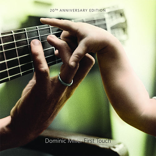 First Touch (20th Anniversary Edition) by Dominic Miller