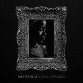 Masterpiece - Single by Sean Simmonds