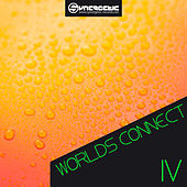 Worlds Connect IV by Various Artists