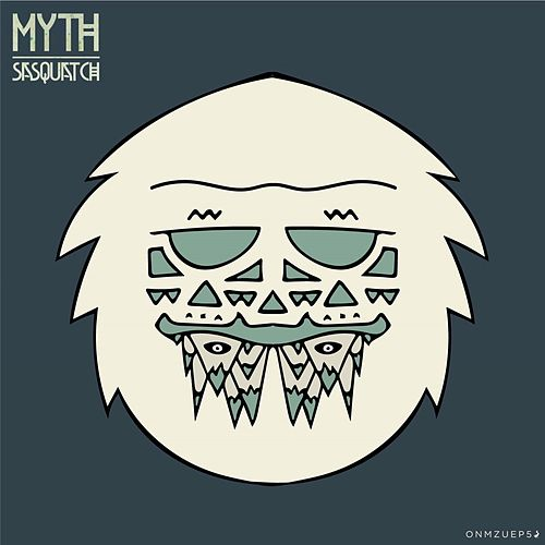 Myths by Sasquatch