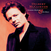 Genuine Rhythm & The Blues by Delbert McClinton