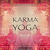 Karma Yoga, Vol. 2 (The Very Best Of Meditation & Relaxation Music) by Various Artists