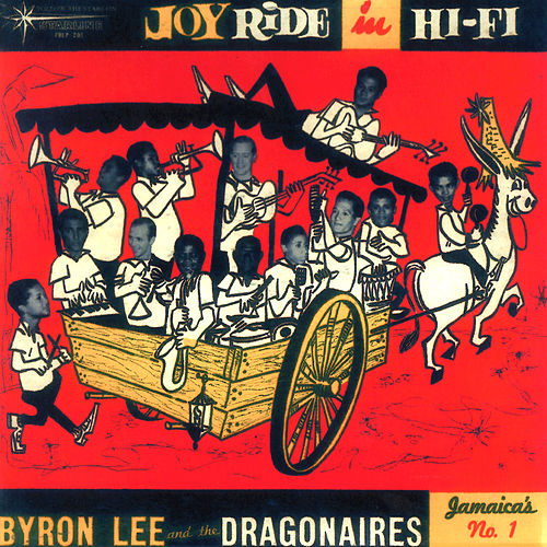 Joy Ride by Byron Lee & The Dragonaires