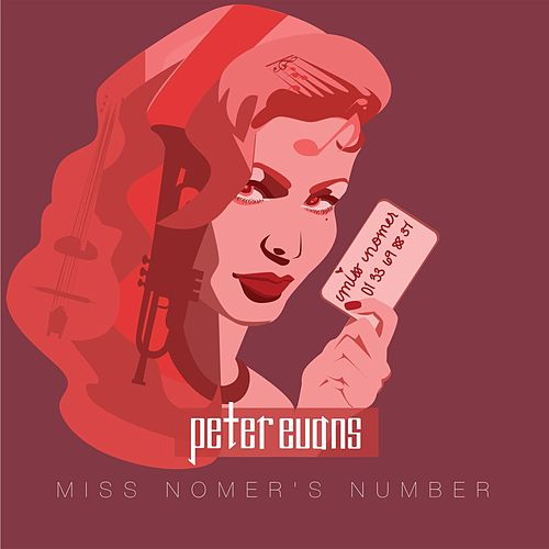 Miss Nomer's Number by Peter Evans