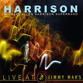 Live At Jimmy Mak's by Michael Allen Harrison