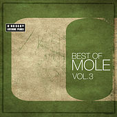Best Of Mole Vol. 3 - 2008-2009 by Various Artists