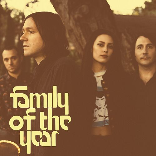 Family of the Year by Family of the Year