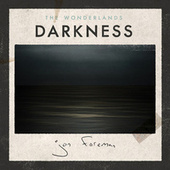 The Wonderlands: Darkness by Jon Foreman