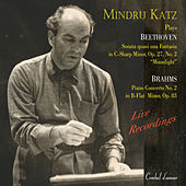Passion & Power: Mindru Katz Plays Beethoven & Brahms, Vol. 2 by Mindru Katz