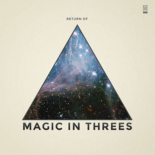 Return Of... by Magic in Threes