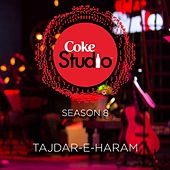 Tajdar-E-Haram Coke Studio Season 8 by Atif Aslam