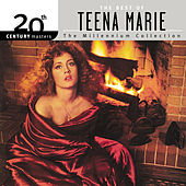 20th Century Masters: The Millennium Collection... by Teena Marie