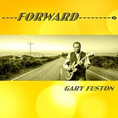 Forward by Gary Fuston