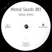 Minimal Sounds 003 - EP by Various Artists