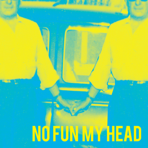 No Fun My Head by Level