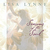 Seasons Of The Soul by Lisa Lynne